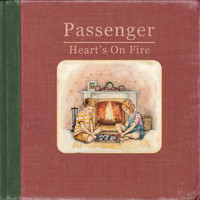 Passenger - Heart's On Fire