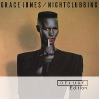Grace Jones - Nightclubbing (2014 Remaster / Deluxe)