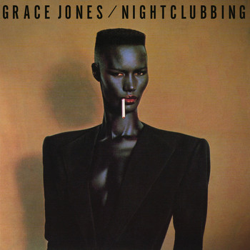 Grace Jones - Nightclubbing (2014 Remaster [Explicit])