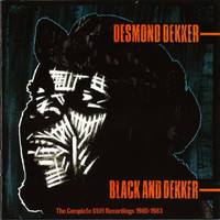Desmond Dekker - Black and Dekker - The Complete Stiff Recordings