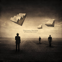 Thirteen Senses - A Strange Encounter