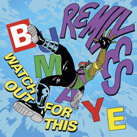 Major Lazer - Watch Out For This (Bumaye) Remixes