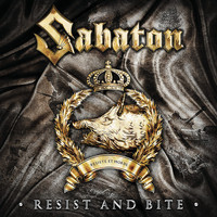 Sabaton - Resist and Bite