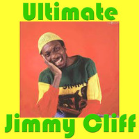 Jimmy Cliff - Ultimate Jimmy Cliff