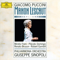 Mirella Freni - Puccini: Manon Lescaut - Highlights