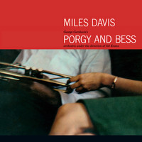 Miles Davis - Porgy and Bess (Orchestra Under the Direction of Gil Evans) [Bonus Track Version]