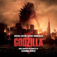 Alexandre Desplat - Godzilla: Original Motion Picture Soundtrack