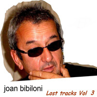 Joan Bibiloni - Lost Tracks Vol. 3