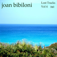 Joan Bibiloni - Lost Tracks Vol. 4 - EP