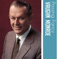 Vaughn Monroe - Passing Fancy