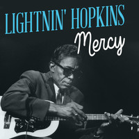 Lightnin' Hopkins - Mercy