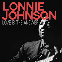 Lonnie Johnson - Love Is the Answer