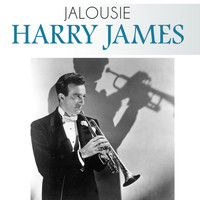 Harry James - Jalousie