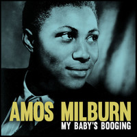 Amos Milburn - My Baby's Booging