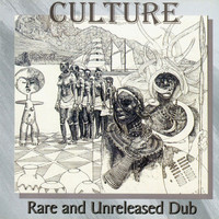 Culture - Rare and Unreleased Dub