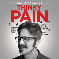 Marc Maron - Thinky Pain (Explicit)