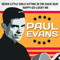 Paul Evans - Seven Little Girls Sitting in the Back Seat