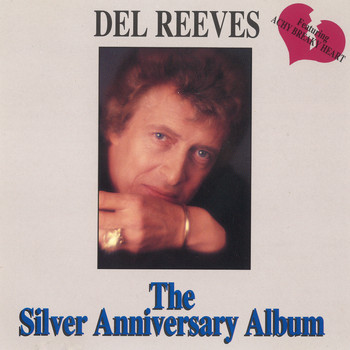 Del Reeves - The Silver Anniversary Album