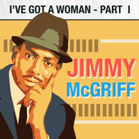 Jimmy McGriff - I've Got a Woman (Part 1)