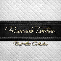 Ricardo Tanturi - Best Hits Collection of Ricardo Tanturi