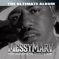 Messy Marv - Street Platinum: The Ultimate Album