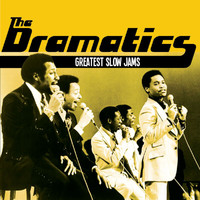 The Dramatics - Greatest Slow Jams