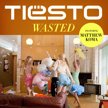 Tiësto - Wasted