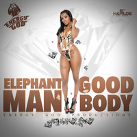 Elephant Man - Good Body - Single