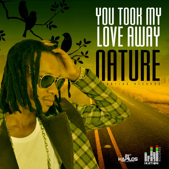 Nature - You Took My Love Away - Single