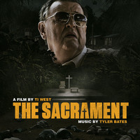 Tyler Bates - The Sacrament (Original Soundtrack Album)