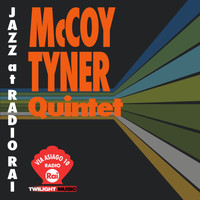 McCoy Tyner - Jazz At Radio Rai: McCoy Tyner Quartet Live