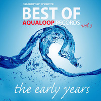 Pulsedriver - Pulsedriver Presents Best of Aqualoop Records, Vol. 5 (Explicit)