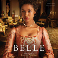 Rachel Portman - Belle (Original Motion Picture Soundtrack)