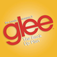 Glee Cast - Glee: The Music, The Back Up Plan