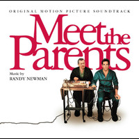 Randy Newman - Meet The Parents (Original Motion Picture Soundtrack)