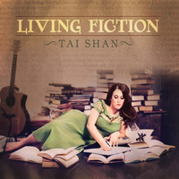 Tai Shan - Living Fiction