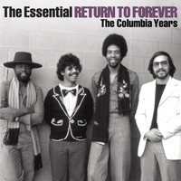Return To Forever - The Essential Return To Forever