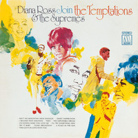 Diana Ross & The Supremes / The Temptations - Diana Ross & The Supremes Join The Temptations