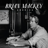 Brian Mackey - America - Single