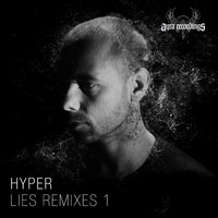 Hyper - Lies Remixes 1
