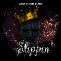 Waka Flocka Flame - Slippin