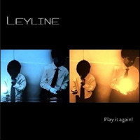 Leyline - Play it Again!