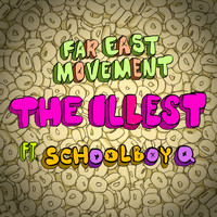Far East Movement - The Illest
