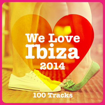 Various Artists - We Love Ibiza 2014 - 100 Tracks (Explicit)