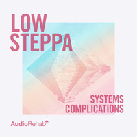 Low Steppa - Systems / Complications