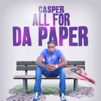Casper - All 4 Da Paper (Explicit)