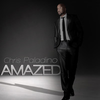 Chris Paladino - Amazed