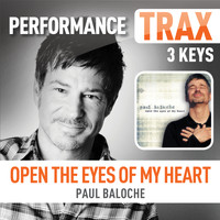 Paul Baloche - Open The Eyes Of My Heart (Performance Trax)