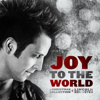 Lincoln Brewster - Joy To The World