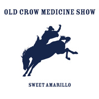 Old Crow Medicine Show - Sweet Amarillo